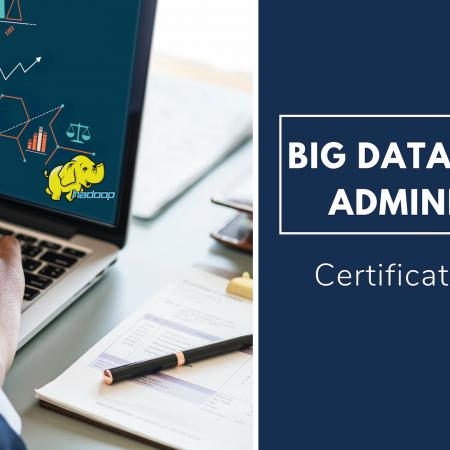 Big Data and Hadoop Administrator Training