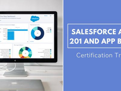 Salesforce Certification Training: Admin 201 and App Builder